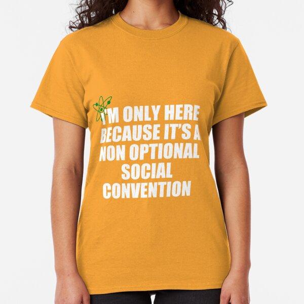 non optional social convention Classic T-Shirt
