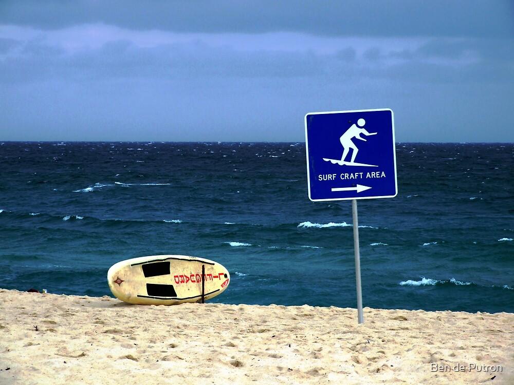 Surfboard and Sign by Ben de Putron