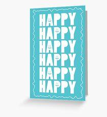Think Happy Greeting Card