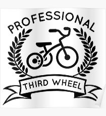 Professional Third Wheel Poster
