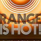 O'Range Is HOT!  by Ian Yang (mitrm)