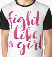 Fight like a girl Graphic T-Shirt