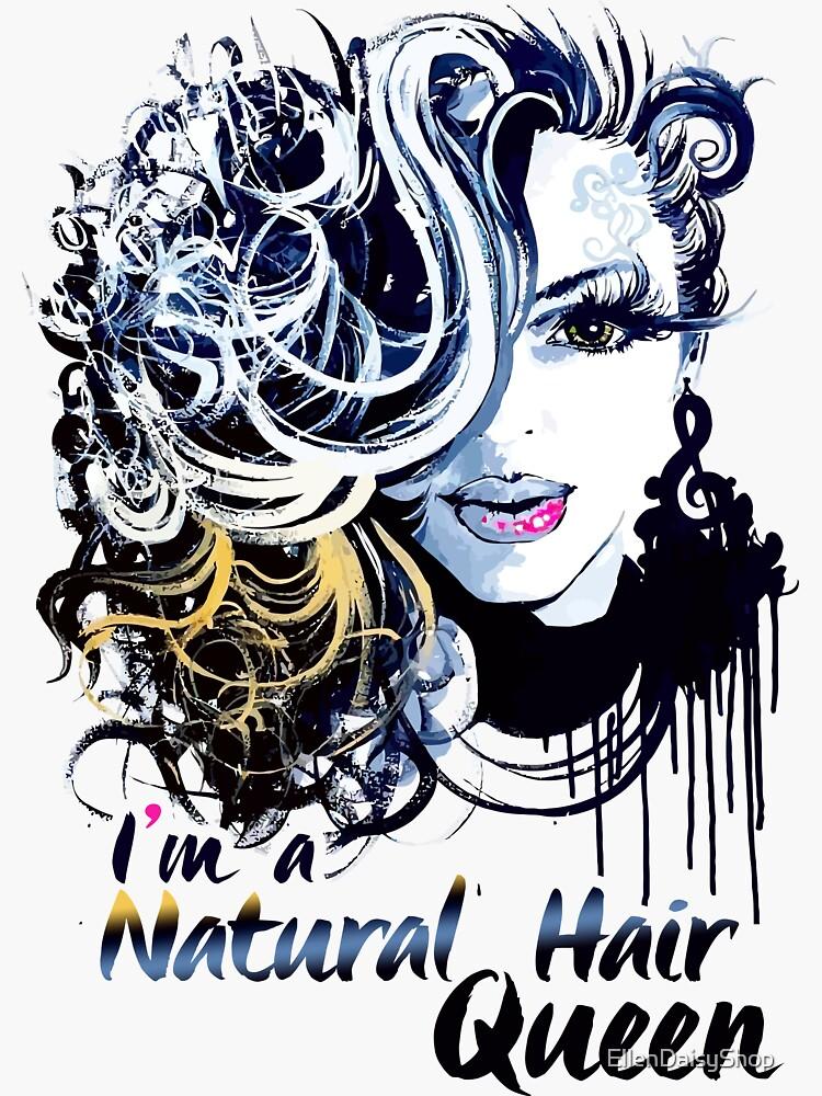 I'M A NATURAL HAIR QUEEN T Shirt/Tees by EllenDaisyShop
