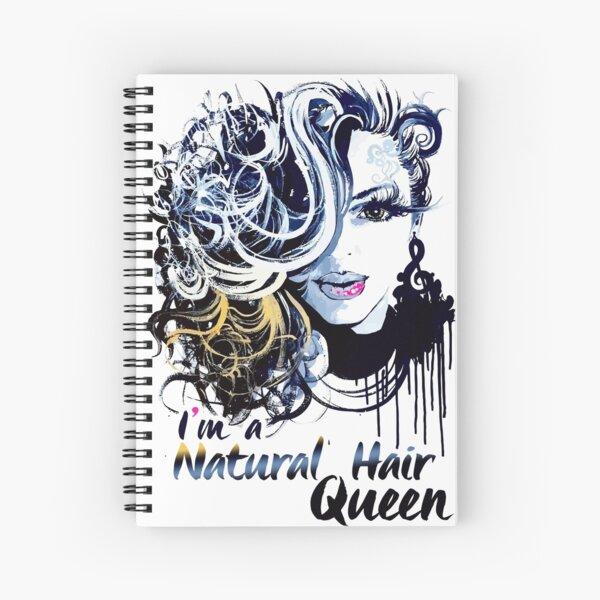 I'M A NATURAL HAIR QUEEN T Shirt/Tees Spiral Notebook