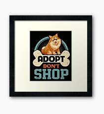 Adopt Don't Shop Pro Pet Adoption Tee Pomeranian Puppy Dog Framed Print