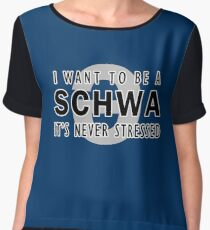 I Want to be a Schwa - It's Never Stressed | Linguistics Chiffon Top