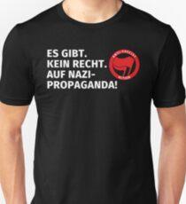 Es gibt kein Recht auf Nazipropaganda Unisex T-Shirt
