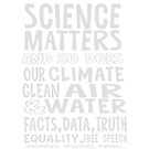 Science Matters, and so does our climate (white text) by jitterfly
