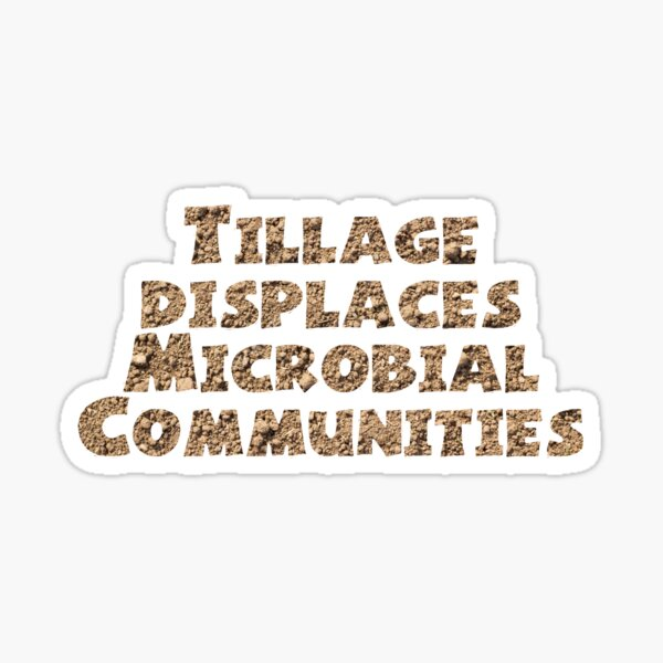 Tillage Displaces Microbial Communities Sticker