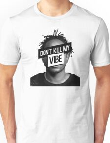 Kendrick Lamar- Don't Kill My Vibe Unisex T-Shirt