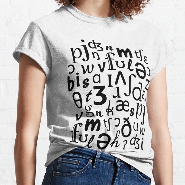 English Phonetic Sounds | Linguistics (White) Classic T-Shirt