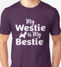 My Westie Is My Bestie Unisex T-Shirt