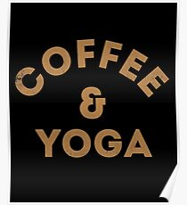 Coffee and Yoga Poster