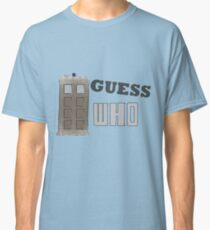 Guess Who? Classic T-Shirt