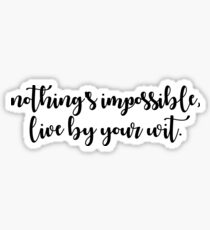 Falsettos - Nothing's Impossible, Live by Your Wit Sticker