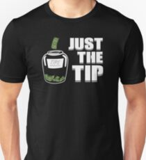 Bartender - Just the Tip Unisex T-Shirt