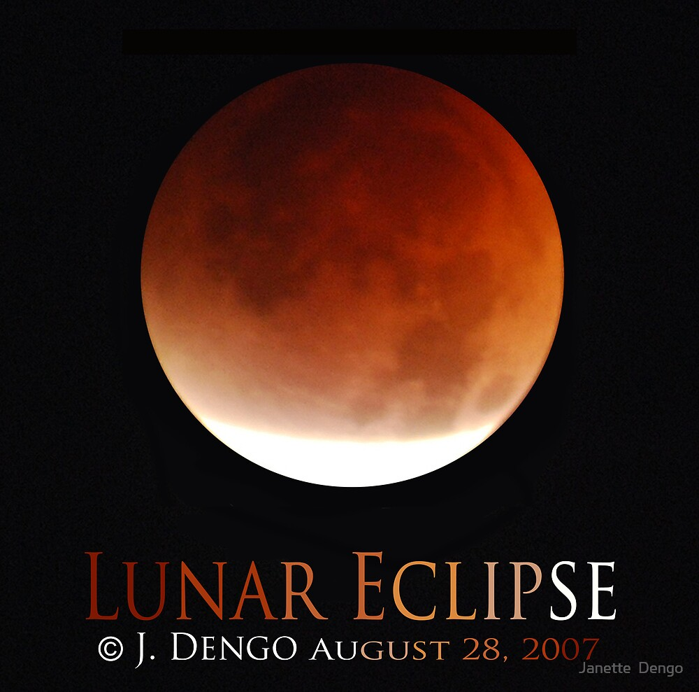 LUNAR ECLIPSE by Janette  Dengo