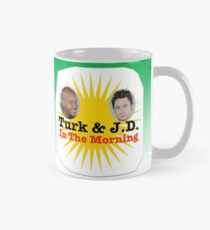 Turk and JD In The Morning Mug