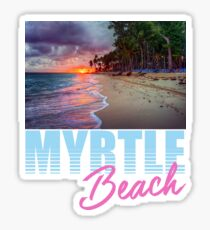 By The Shore Myrtle Beach South Carolina Sticker