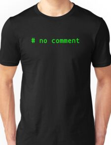 no comment (hash, green text) Unisex T-Shirt