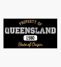 Property of QLD Photographic Print