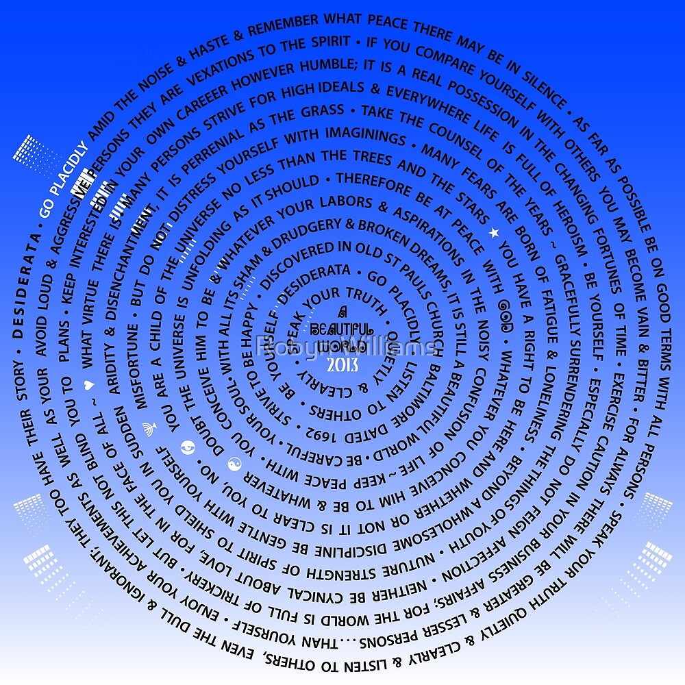 """Day 22   365 Day Creative Project  """"Desiderata 2013"""" by Robyn Williams"""