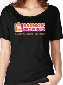 Drunkin Grownups (America Version) Women's Relaxed Fit T-Shirt