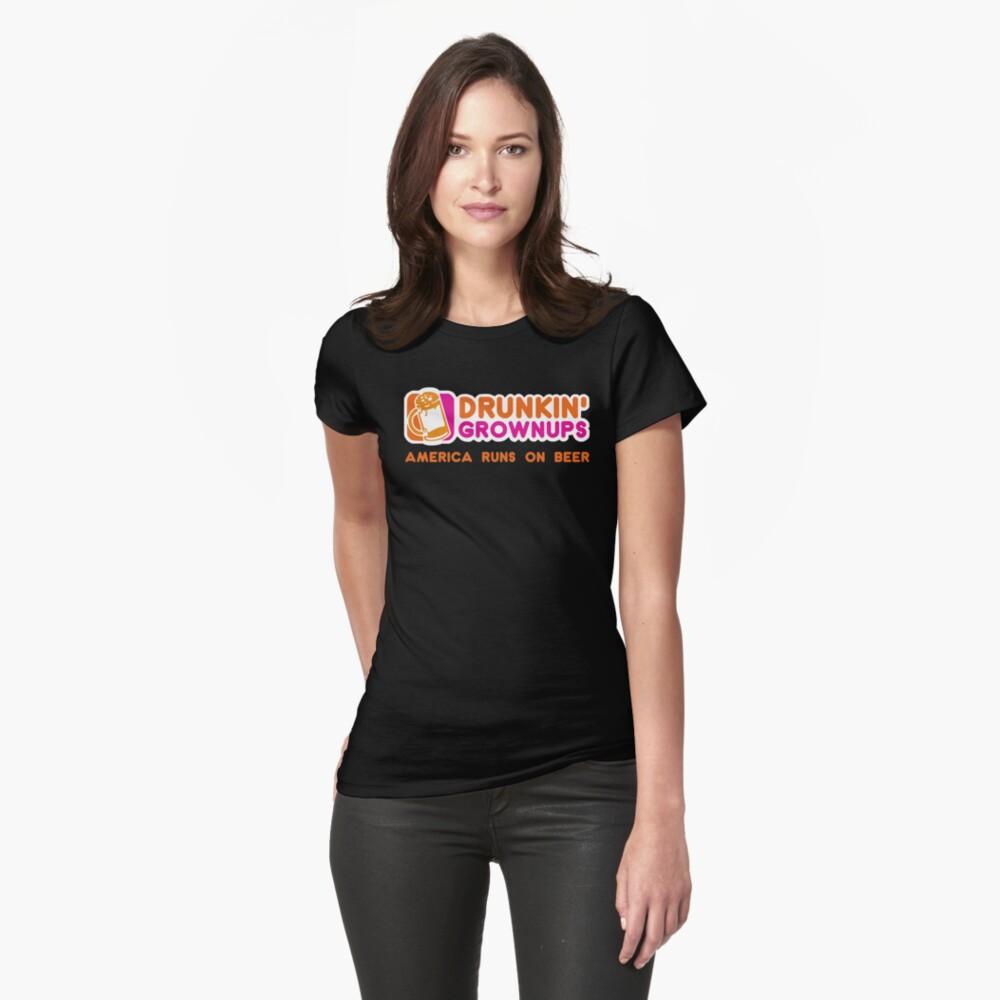 Drunkin Grownups (Amerika Version) Tailliertes T-Shirt