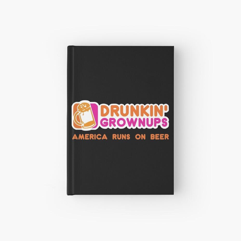 Drunkin Grownups (Amerika Version) Notizbuch