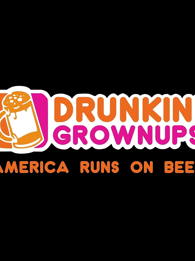 Drunkin Grownups (Amerika Version) von fitoor