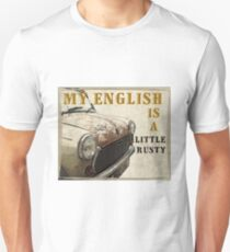 Mini My English is rusty T-Shirt