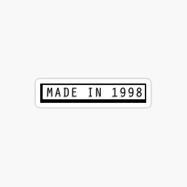 Made in 1998 Sticker