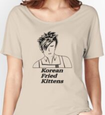 Korean Fried Kittens Women's Relaxed Fit T-Shirt