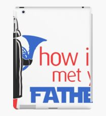 how i met your father iPad Case/Skin