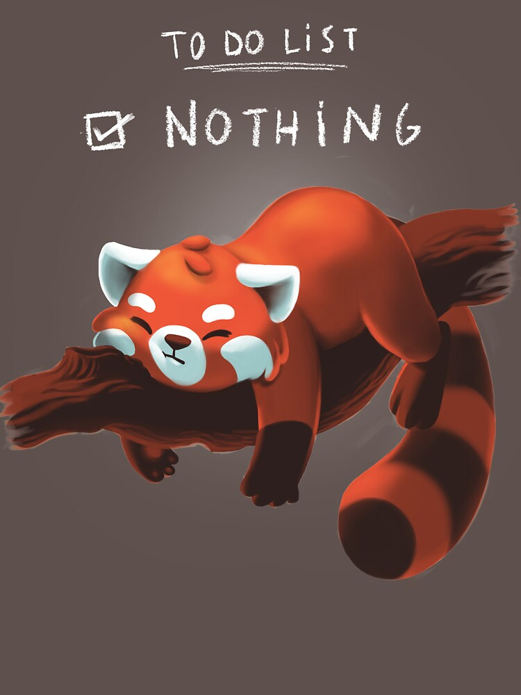 Red Panda Day - to Do List Nothing - Cute Fluffy Animal - Procrastinate by BlancaVidal
