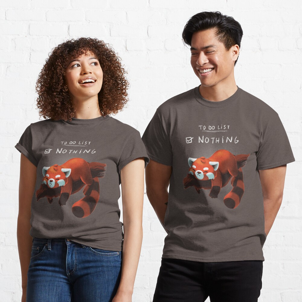 Red Panda Day - to Do List Nothing - Cute Fluffy Animal - Procrastinate Classic T-Shirt