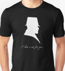 I have a Use For You - White Silhouette Unisex T-Shirt