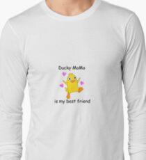 ducky momo is my best friend Long Sleeve T-Shirt