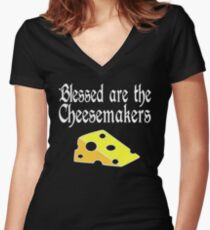 Blessed Are The Cheesemakers Women's Fitted V-Neck T-Shirt