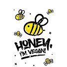 Honey, im vegan by Gal Ashkenazi