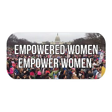 Empowered Frauen Frauen März von divinefemme