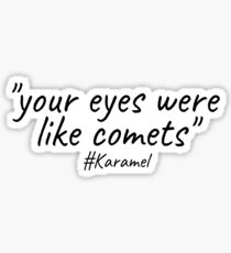 Karamel comets Sticker