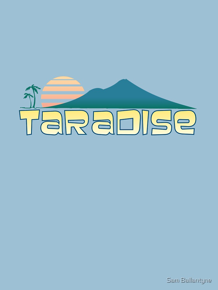 Taradise by samuelballantyne