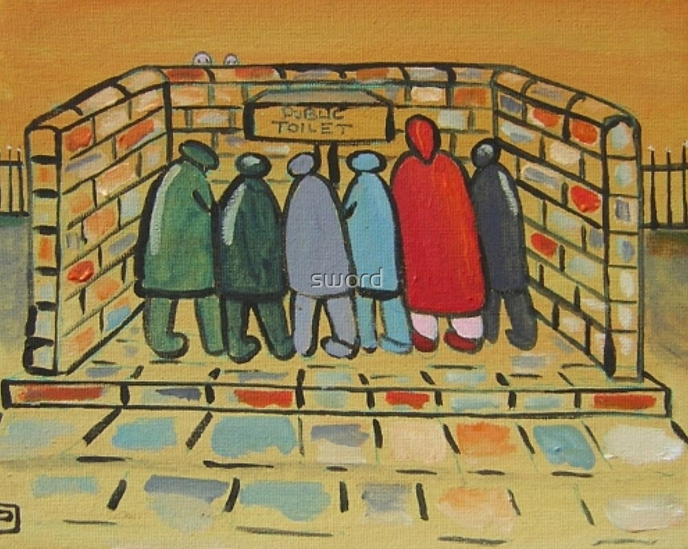 The public toilet (from my original acrylic painting) by sword