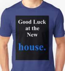 Housewarming Unisex T-Shirt