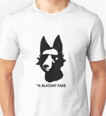 A Blatant Fake  T-Shirt