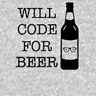 Will Code for Beer - Programmer - 1 - Black by yayandrea