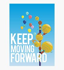Keep Moving Forward Photographic Print
