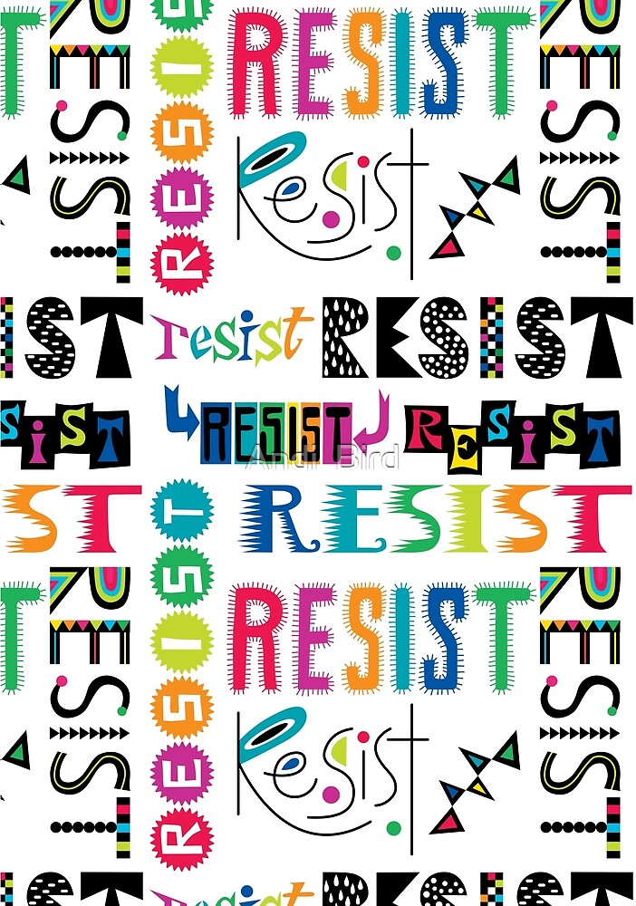 Resist Again by Andi Bird
