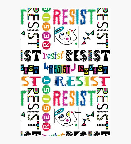 Resist Again Photographic Print